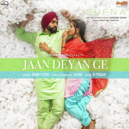 Jaan Deyan Ge Sufna Ammy Virk
