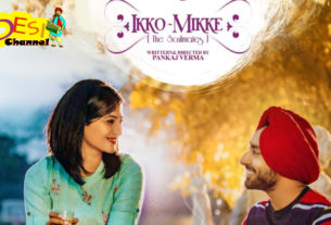 Ikko Mikke Movie - Satinder Sartaaj & Aditi Sharma