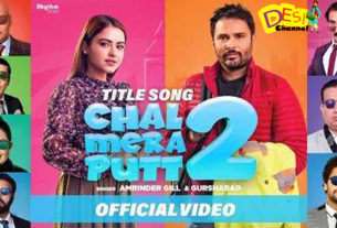 Chal Mera Putt 2 Title Track